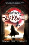 Blackwatch (Wintercraft, #2)