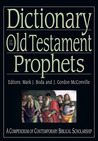 Dictionary of the Old Testament: Prophets (IVP Bible Dictionary Series)