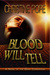 Blood Will Tell by Christine Pope