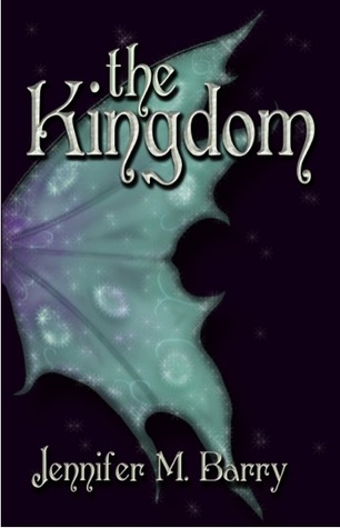 The Kingdom by Jennifer M. Barry