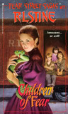 Children of Fear (Fear Street Sagas, #7)