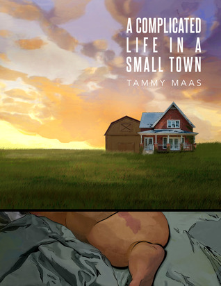 A Complicated Life in a Small Town by Tammy Maas