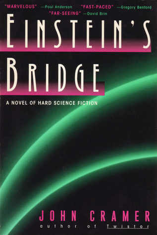 Einstein's Bridge by John B. Cramer