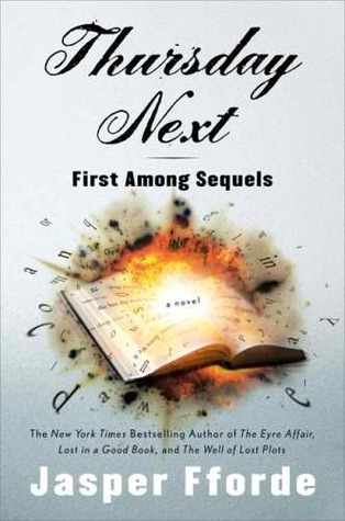 First Among Sequels by Jasper Fforde