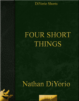 Four Short Things
