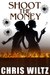 Shoot the Money by Chris Wiltz