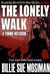 The Lonely Walk-A Zombie's Notebook
