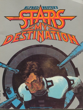 The Stars My Destination, Volume 1 by Alfred Bester