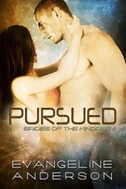 Pursued by Evangeline Anderson