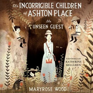 The Unseen Guest by Maryrose Wood