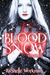 Blood and Snow (Blood and S...