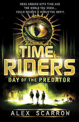 Day of the Predator by Alex Scarrow