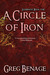A Circle Of Iron (Eldernost, #1)