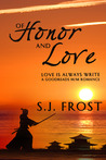Of Honor and Love (Love is Always Write)
