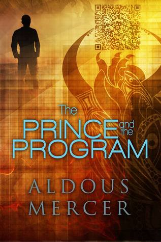 The Prince and the Program by Aldous Mercer