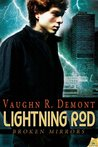Lightning Rod (Broken Mirrors, #2)
