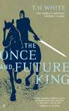 The Once and Future King by T.H. White