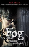 Fog: A Novel of Desire and Reprisal