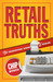 Retail Truths: The Unconventional Wisdom of Retailing