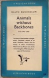 Animals without Backbones: Volume One