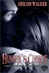 Hunter's Choice (The Hunters)
