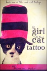 The Girl With the Cat Tattoo (Cool Cat Trilogy, #1)