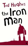 The Iron Man: A Children's Story in Five Nights