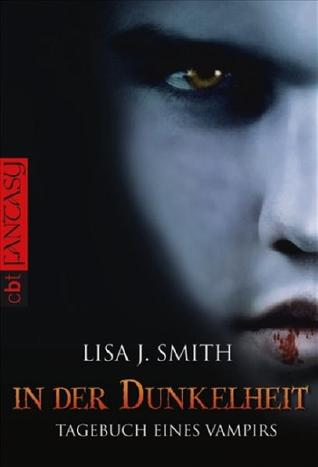 In der Dunkelheit by L.J. Smith