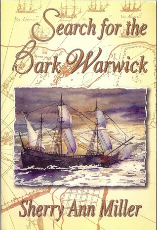 Search for the Bark Warwick (Warwick Saga, Volume 1)
