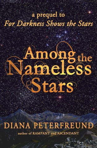 Among the Nameless Stars (For Darkness Shows the Stars, #0.5)