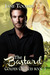 The Bastard (Golden Chances, #1)