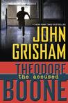 Theodore Boone: The Accused (Theodore Boone, #3)