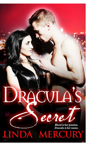 Dracula's Secret by Linda Mercury