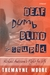 Deaf, Dumb, Blind & Stupid by Tremayne Moore