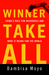 Winner Take All: China's Ra...