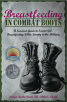 Breastfeeding in Combat Boots by Robyn Roche-Paull