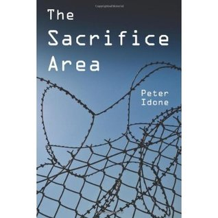 The Sacrifice Area by Peter Idone