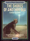 The Shores of Another Sea (Classics of Modern Science Fiction 3)