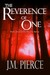 The Reverence of One (The S...