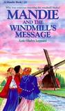 Mandie and the Windmills Message (Mandie Books, 20)