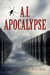 A.I. Apocalypse by William Hertling
