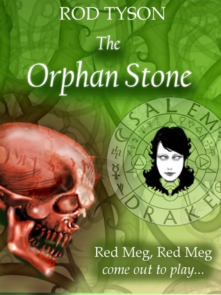 The Orphan Stone by Rod Tyson