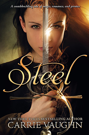 Review: Steel by Carrie Vaughn