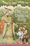Day of the Dragon King (Magic Tree House, #14)