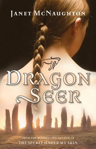 Dragon Seer by Janet McNaughton