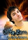 Dirty Zero (Zero to Hero, #1)