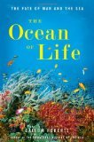 The Ocean of Life by Callum Roberts