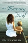 The Memory Thief by Emily Colin