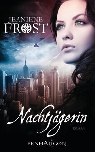 Nachtjägerin (Night Huntress World, #1)