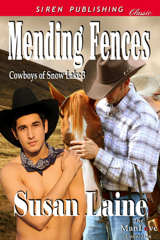 Mending Fences (Cowboys of Snow Lake, #3)
